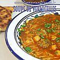 Chorba / soupe de vermicelles avec boulette de viande