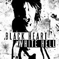 A Black Heart In White Hell (Welcome To Paradise)