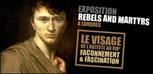 exposition rebels and martyrs