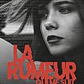 La <b>rumeur</b> qui me suit, par Laura Bates