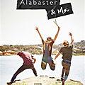 Alabaster & moi, de e. lockhart, chez hachette