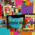 Delphine a fini son quilt creole