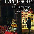 Annie DEGROOTE : La kermesse du diable (nouvelle édition)