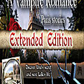 Fuze Forge présente <b>A</b> <b>Vampire</b> <b>Romance</b>: <b>Paris</b> <b>Stories</b>