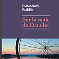 Une Odyssée cycliste dans une Europe à la dérive - à paraître le 6 mars 2019 chez Rivages