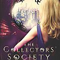 The <b>Collectors</b> Society [<b>Collectors</b> Society #1] de Heather Lyons