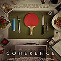 [critique ] (8/10) <b>COHERENCE</b> par Matthieu EB.