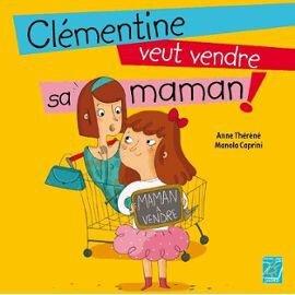 Cl_mentine_veut_vendre_sa_maman