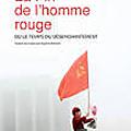 La Fin de l'homme rouge - ou le temps du désenchantement - de Svetlana Alexievitch (2013)