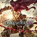 Darksiders III : sauvez la Terre de l'Apocalypse