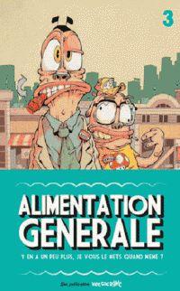 Alimentation Générale n°3 (éditions Vide Cocagne)