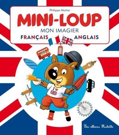 Mini-Loup Mon-imagier français-anglais
