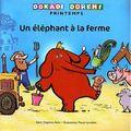 Un éléphant à la ferme