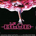Le blob - 1988 (masse visqueuse)