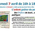 Des Chiffons de Javel...aux ardents poétiques, Signatures samedis 7 avril Paris L'Instant et 14 avril L'Haÿ Studio Presse