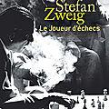 Le <b>joueur</b> <b>d</b>'<b>échecs</b>, Stefan Zweig