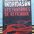 Les fantômes de Reykjavik - Arnaldur Indriðason
