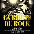 La route du rock ; nouvelles rumeurs et récapitulatif