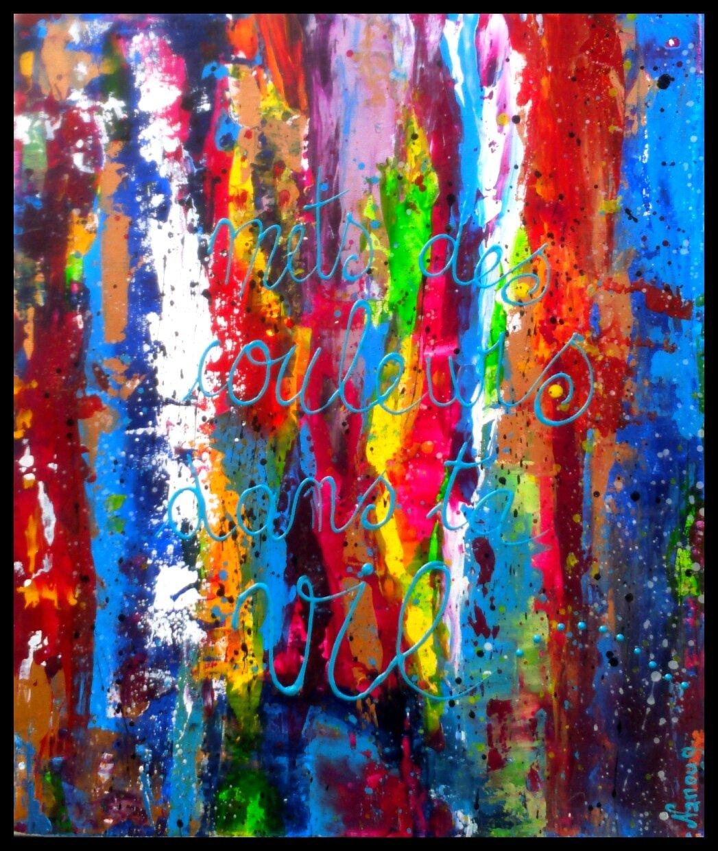 Mets des couleurs dans ta vie...