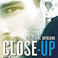 <b>Close</b> <b>up</b> t2 de Jane Devreaux