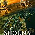 Shouna, Volet 1, d'Amélie Diack