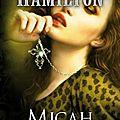Anita Blake, tome 13 : Micah de Laurell K. Hamilton