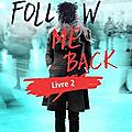 [CHRONIQUE] Follow me back, tome 2 de A.V.Geiger