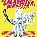 The Calamari Wrestler (L'incarnation du chaos généralisé)