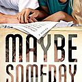 <b>Maybe</b> Someday - Colleen Hoover