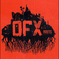 OFX – Roots (Source, 2004)