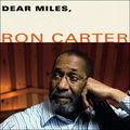 <b>Ron</b> <b>Carter</b>: Dear Miles (Blue Note - 2007)