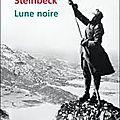 John <b>Steinbeck</b>, Lune noire