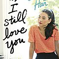 Ps: i still love you [ to all the boys i've loved before #2]