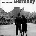 Entering Germany : Tony Vaccaro in Normandy