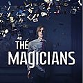 The Magicians - série 2016 - Syfy / Showcase