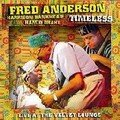 Fred Anderson: Timeless (Delmark - 2006)