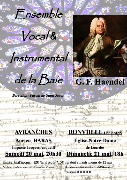 concert Haendel par l'Ensemble Vocal et Instrumental de la Baie à Avranches et Donville-les-Bains • samedi 20 et dim 21 mai 2017