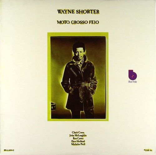 Wayne Shorter - 1970 - Moto Grosso Feio (Blue Note)