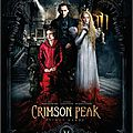 [critique] ( 6 / 10 ) crimson peak par malisse m.