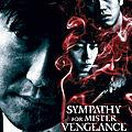 Sympathy For Mr. Vengeance (Subir la vengeance en silence)