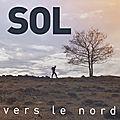 <b>Vers</b> le <b>Nord</b> avec Sol de The Voice