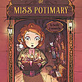 L'étrange boutique de Miss Potimary. 1