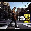 Bobby Broom - 2012 - Upper West Side Story (Origin)