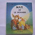 Max et le renard, Max le renard, Gründ