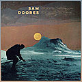 This Week's Music Video - Sam <b>Doores</b>, Let It Roll
