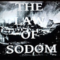 The law of sodom (schizophrénie paroxystique)