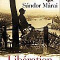 Liberation - sandor marai