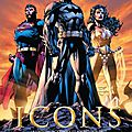 Akileos Icons l'univers DC et Wildstorm de Jim Lee