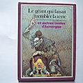 Le <b>géant</b> qui faisait trembler la terre et autres contes d'Auvergne, contes imagés, Hachette