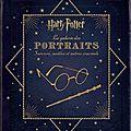 Harry potter, la galerie des portraits : sorciers, moldus et autres cracmols